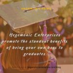 Leeds-based Hegemonic Enterprises promote the standout benefits of being your own boss to graduates